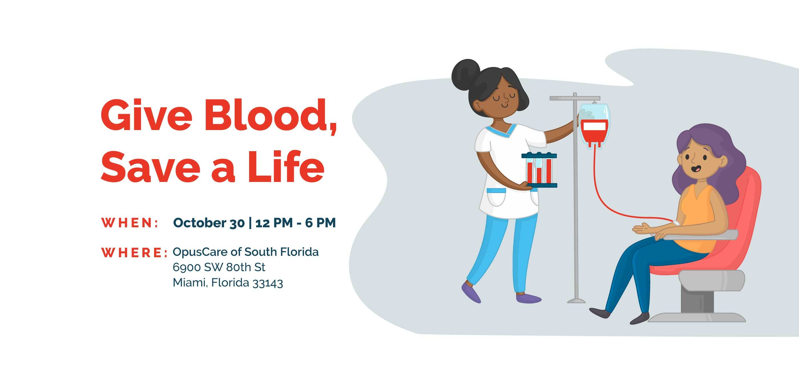 Give Blood, Save a Life. Oct. 30, 12 - 6 PM