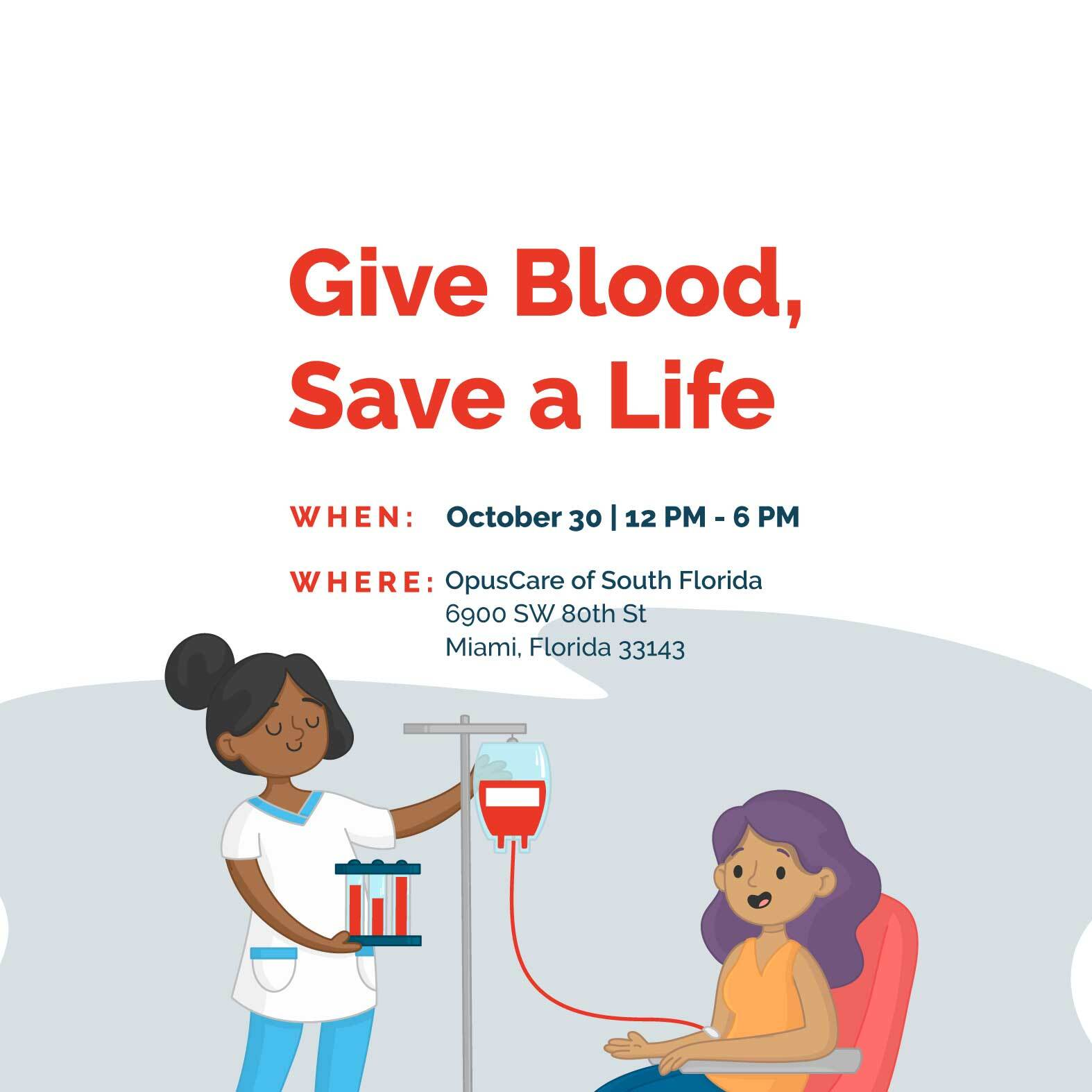 Give Blood, Save a Life. Oct. 30, 12 - 6 PM (mobile)